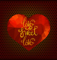 romantic love quote design vector image vector image