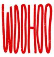 woohoo sticker for social media post hand drawn vector image vector image