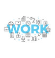 work concept with icons and signs vector image vector image