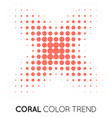coral trendy color cross x shape in halftone vector image