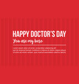 happy doctor day celebration card style vector image vector image