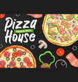 pizza and pizzeria italian restaurant fast food vector image
