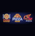 pizza set of logos emblems neon signs vector image vector image