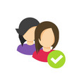 two people with checkmark sign as community group vector image vector image