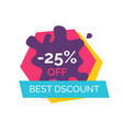 25 off best discount label vector image vector image