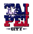 Taipei City T-shirt Typography vector image