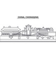 china chongqing architecture line skyline vector image vector image