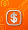 Dollar Signs on Orange Technology Background vector image