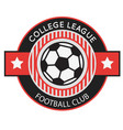 football club college league ball circle frame bac vector image
