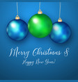 realistic blue and green christmas ball for vector image vector image