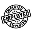 employed round grunge black stamp vector image vector image