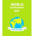 world environment day card poster vector image