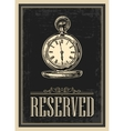 Retro poster - The Sign reservation in Vintage vector image