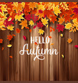 autumn falling leaves with wood nature background vector image vector image