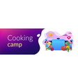 cooking camp concept banner header vector image vector image