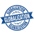 globalization round grunge ribbon stamp vector image vector image