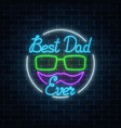greeting card to best dad ever fathers day in vector image