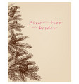 pine tree branches cones hand drawn vector image