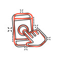 hand touch smartphone icon in comic style phone vector image vector image