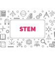 stem horizontal linear frame education vector image vector image