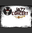 jazz concert grunge poster vector image vector image