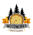 woodworks label with wood stump and saw emblem vector image