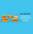 fast and tasty food banner horizontal concept vector image