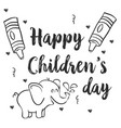 hand draw children day with elephant vector image vector image