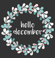hello december wreath vector image