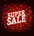 super sale concept sale banner with color confetti vector image vector image