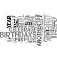 why do we celebrate birthdays text word cloud vector image vector image