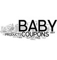 baby coupons text word cloud concept vector image vector image