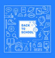 back to school poster or invitation vector image vector image