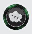 button with green black tartan zzz speech bubble vector image