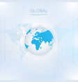 global communication with digital technology vector image vector image