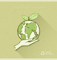globe in hand save earth concept design vector image vector image