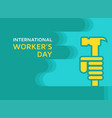 may first international workers day vector image vector image