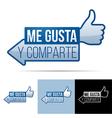 Me Gusta Y Comparte vector image vector image