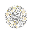season greetings calligraphy lettering and golden vector image