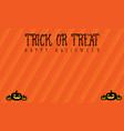 background trick or treat halloween vector image vector image
