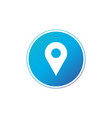 location gps map pin icon in blue circle map vector image vector image