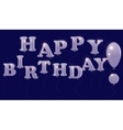 The inscription Happy Birthday of colorless vector image
