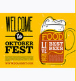 welwelcome to oktoberfest poster hand drawn beer vector image