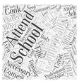 Why Attend Culinary School Word Cloud Concept vector image vector image