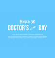 doctor day celebration design card vector image vector image