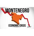 montenegro map financial crisis economic collapse vector image