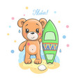 cute cartoon teddy bear with surfboard vector image vector image