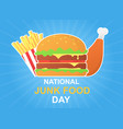 national junk food day poster with burger vector image