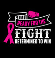 breast cancer quote and saying 100 best for print vector image vector image