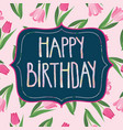 floral pattern and pastel colors text happy vector image